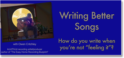 songwriting tips - how to write songs when you're not in the mood