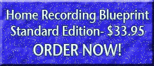 Home Recording Blueprint STANDARD EDITION
